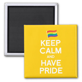 KEEP CALM AND HAVE PRIDE REFRIGERATOR MAGNET