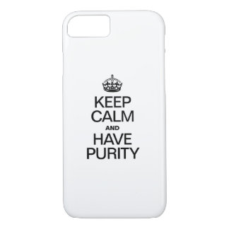 KEEP CALM AND HAVE PURITY iPhone 7 CASE