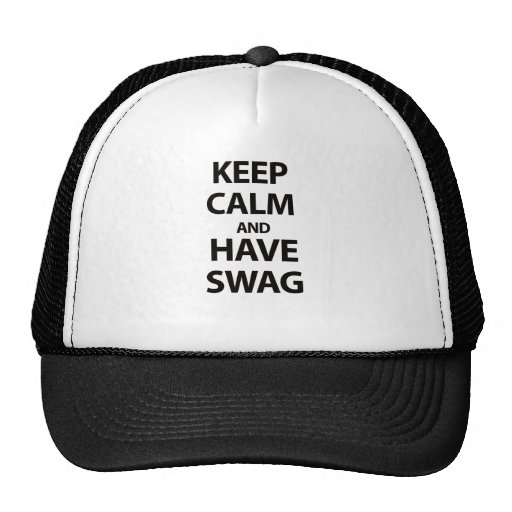Keep Calm and Have Swag Hats
