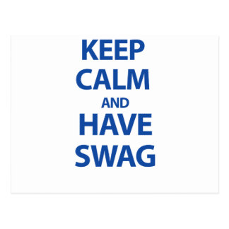 Keep Calm and Have Swag Postcard