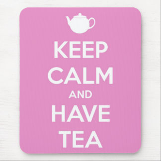 Keep Calm and Have Tea Pink Mouse Pad