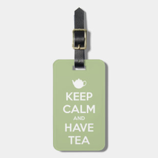 Keep Calm and Have Tea Sage Green Luggage Tag