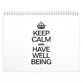 KEEP CALM AND HAVE WELL BEING WALL CALENDARS
