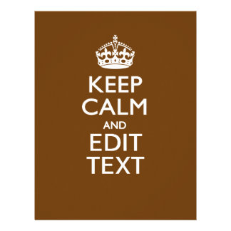 Keep Calm And Have Your Text on Brown Letterhead