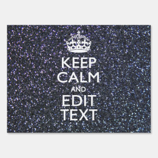 Keep Calm and Have Your Text on Midnight Sign