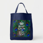 Keep Calm And Have Your Text on Peacock Feathers Grocery Tote Bag