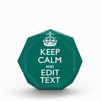 Keep Calm And Have Your Text on Teal Award