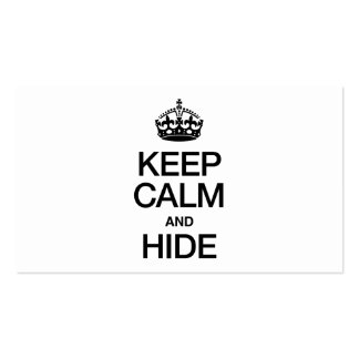 KEEP CALM AND HIDE BUSINESS CARDS
