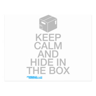 Keep calm and hide in the box postcard