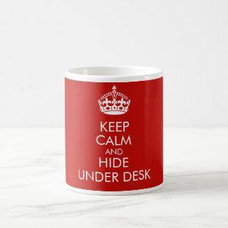 Keep calm and hide under desk classic white coffee mug