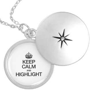 KEEP CALM AND HIGHLIGHT ROUND LOCKET NECKLACE