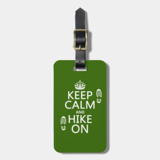 Keep Calm and Hike On (any background color) Bag Tag