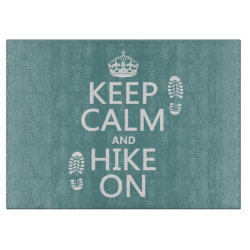Decorative Glass Cutting Board 15'x11' with Keep Calm and Hike On design
