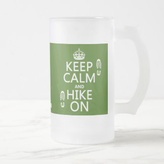Keep Calm and Hike On (any background color) Frosted Glass Beer Mug