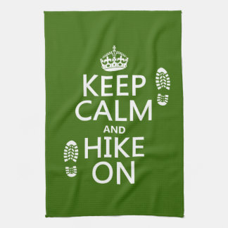 Keep Calm and Hike On (any background color) Hand Towel