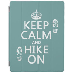 iPad 2/3/4 Cover with Keep Calm and Hike On design