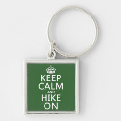 Premium Square Keychain with Keep Calm and Hike On design