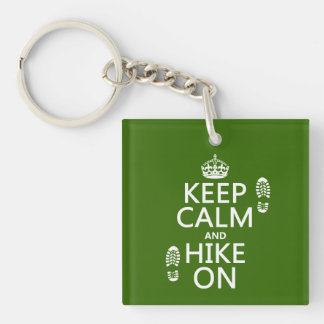 Keep Calm and Hike On (any background color) Keychain