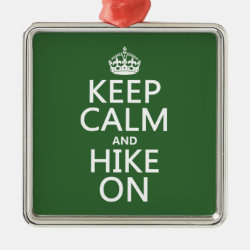 Premium Square Ornament with Keep Calm and Hike On design