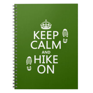 Keep Calm and Hike On any background color Spiral Note Book