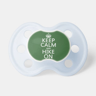 Keep Calm and Hike On (any background color) Pacifier