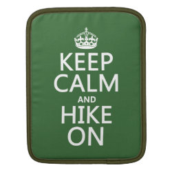 iPad Sleeve with Keep Calm and Hike On design