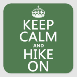 Square Sticker with Keep Calm and Hike On design