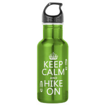 Keep Calm and Hike On (any background color) Stainless Steel Water Bottle