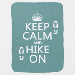 Baby Blanket with Keep Calm and Hike On design