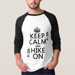 Men's Basic 3/4 Sleeve Raglan T-Shirt with Keep Calm and Hike On design
