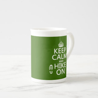 Keep Calm and Hike On (any background color) Tea Cup