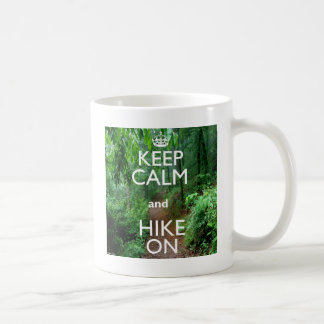 Keep Calm and Hike On Coffee Mug