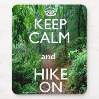 Keep Calm and Hike On Mousepad