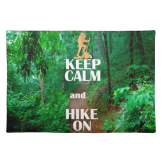 Keep Calm and Hike On Placemat