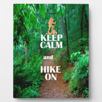 Keep Calm and Hike On Photo Plaques