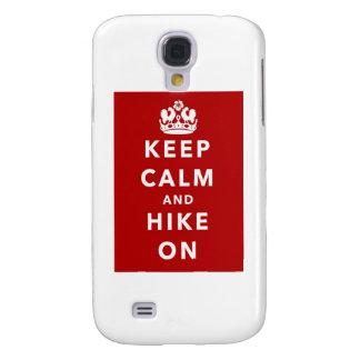 Keep Calm and Hike On Samsung Galaxy S4 Case