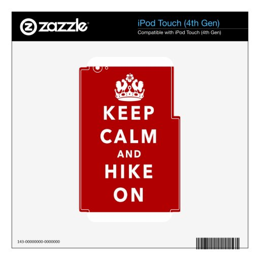 Keep Calm and Hike On Skin For iPod Touch 4G