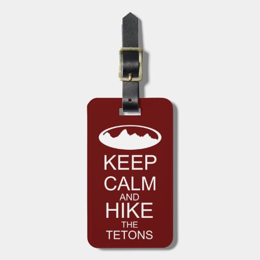 Keep calm and hike the tetons green tag for bags