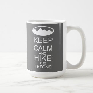 KEEP CALM and hike the tetons grey Classic White Coffee Mug
