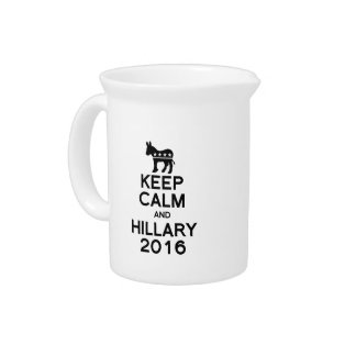 KEEP CALM AND HILLARY 2016 PITCHER