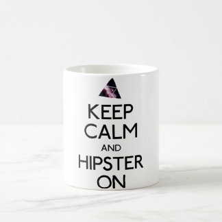 Keep Calm and Hipster On Coffee Mug