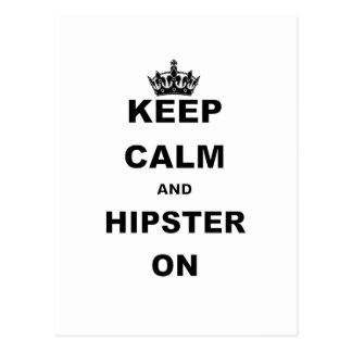 KEEP CALM AND HIPSTER ON.png Postcard