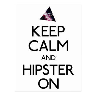 Keep Calm and Hipster On Postcard