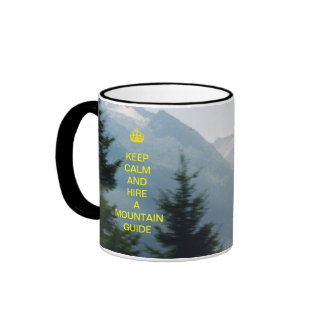 keep calm and hire a mountain guide mug