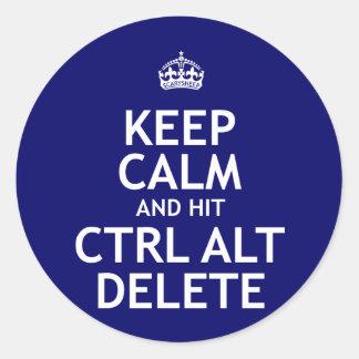 Keep Calm and Hit Ctrl Alt Delete Round Sticker