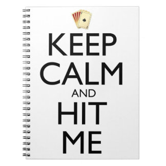 Keep Calm and Hit Me Spiral Notebooks