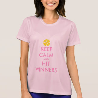Keep calm and hit winners tennis t shirt for women
