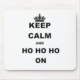 KEEP CALM AND HO HO HO ON.png Mouse Pad