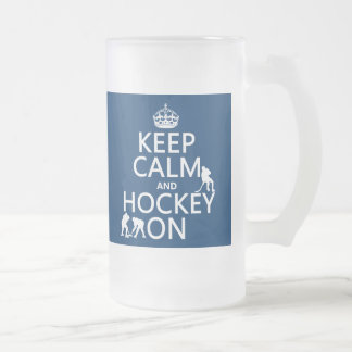 Keep Calm and Hockey On (in any color) Frosted Glass Beer Mug