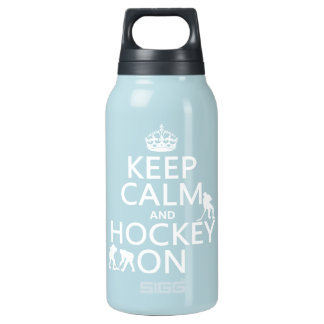 Keep Calm and Hockey On (in any color) Insulated Water Bottle